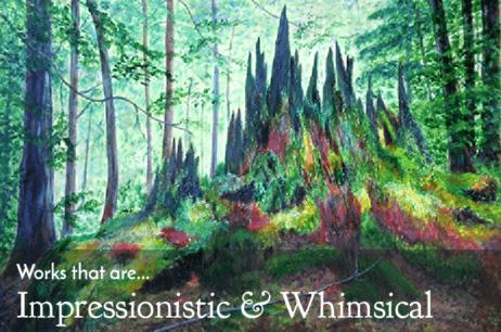 Impressionistic & Whimsical